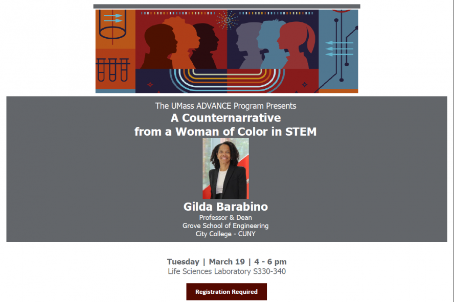 The UMass ADVANCE Program Presents: A Counternarrative  from a Woman of Color in STEM