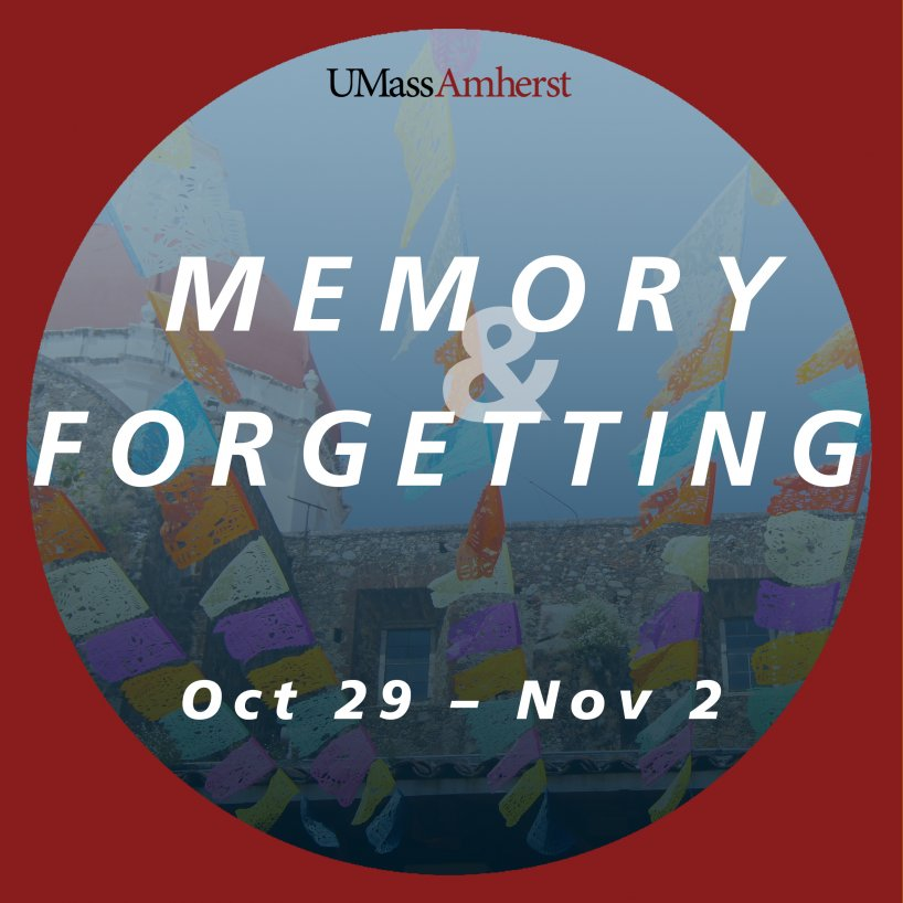 UMass Week of Memory and Forgetting