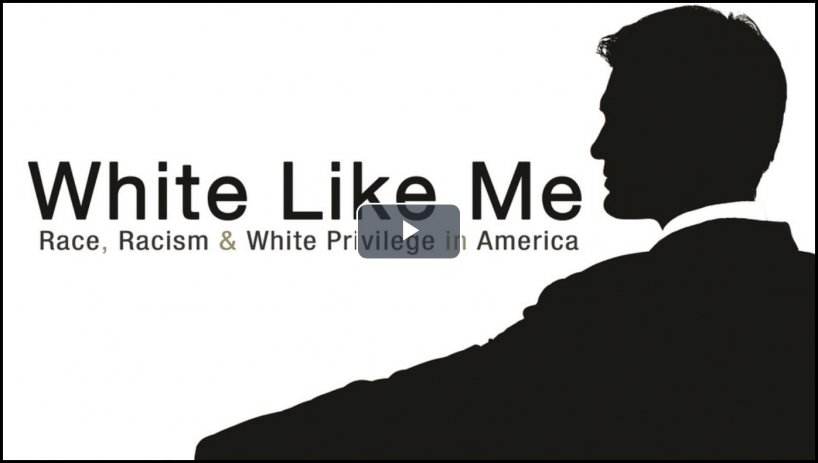 White Like Me: Reflections on Race from a Privileged Son (2013, 1 hr 9 min, close-captioned)
